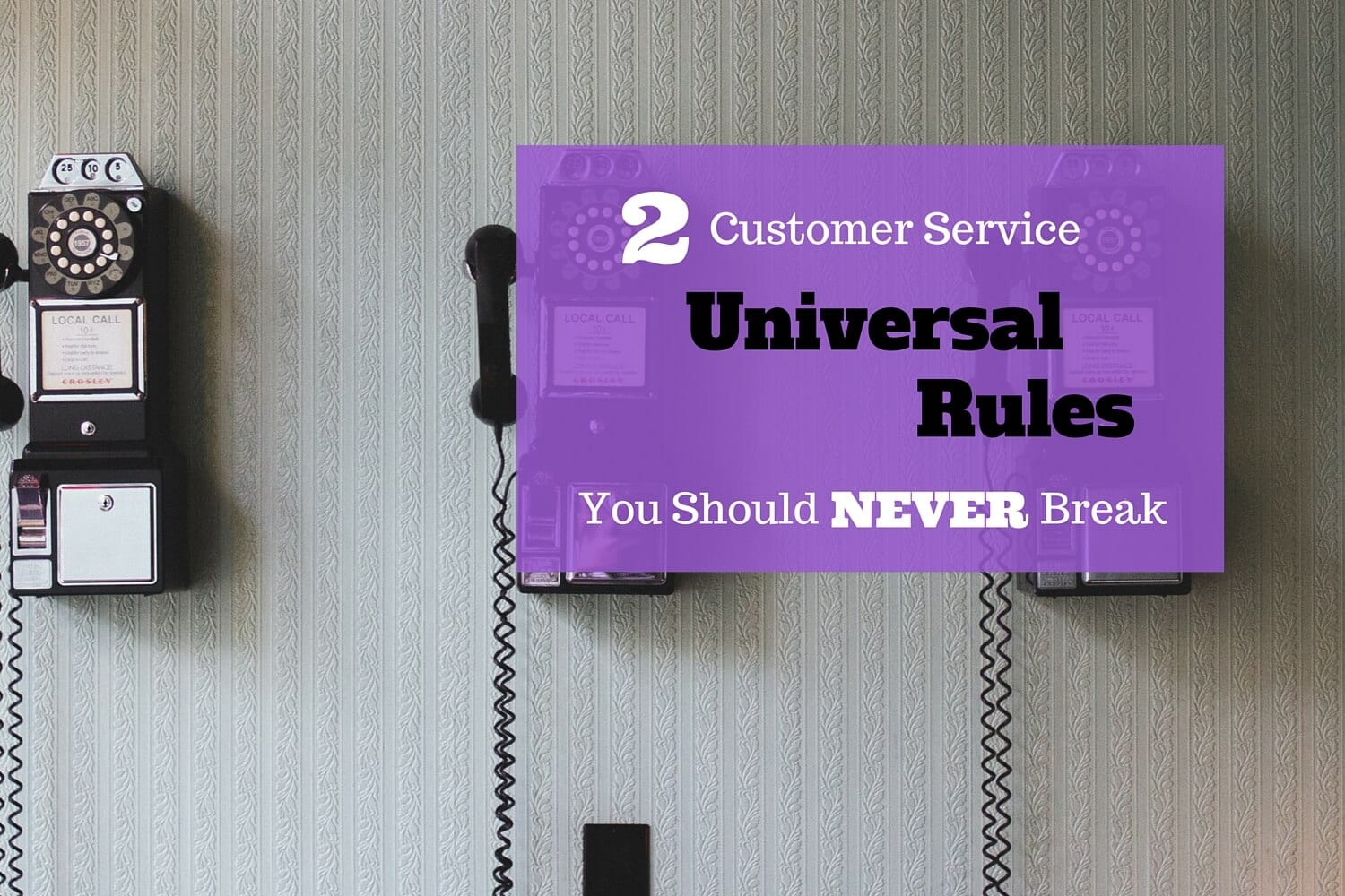 Customer service rules