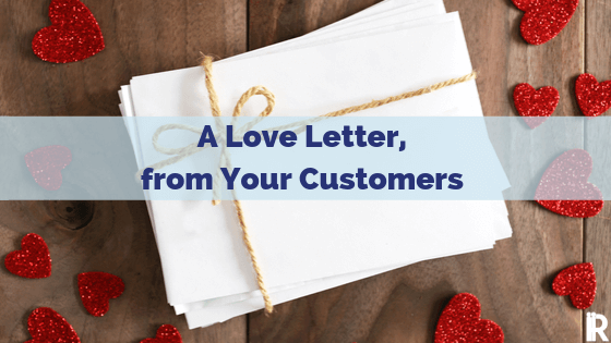 A Customer Service Love Letter to Business