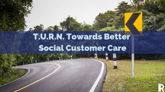 A Simple T.U.R.N. to Better Customer Service