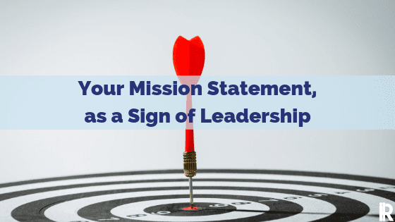 what is your leadership mission