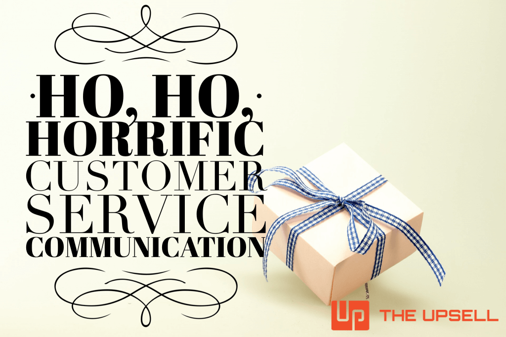 3 Customer Communication Fails Not to Make This Holiday
