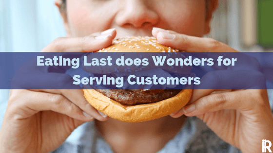 4 Ways Customers Come First if Leaders Eat Last
