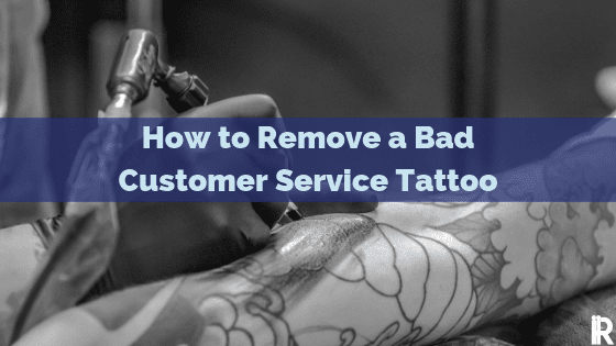 fixing a bad customer experience