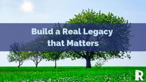 Trees growing symbolizing legacy at work