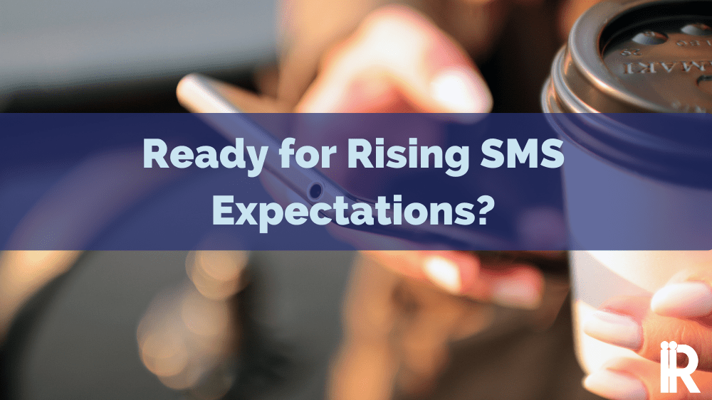 SMS Self Service Expectations